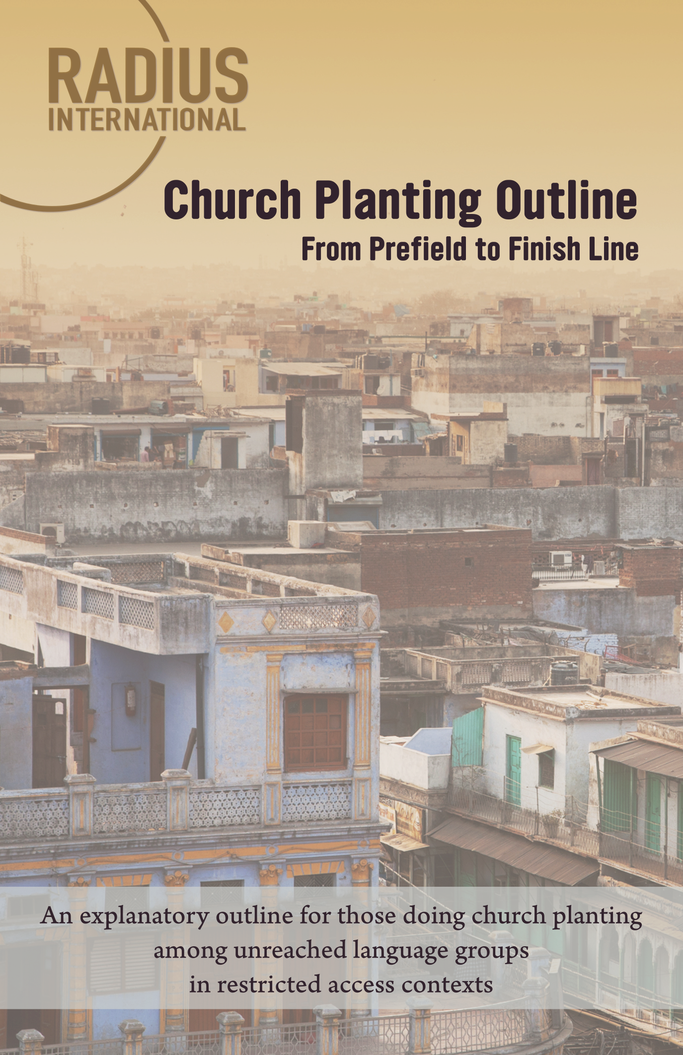 Radius' Church Planting Outline