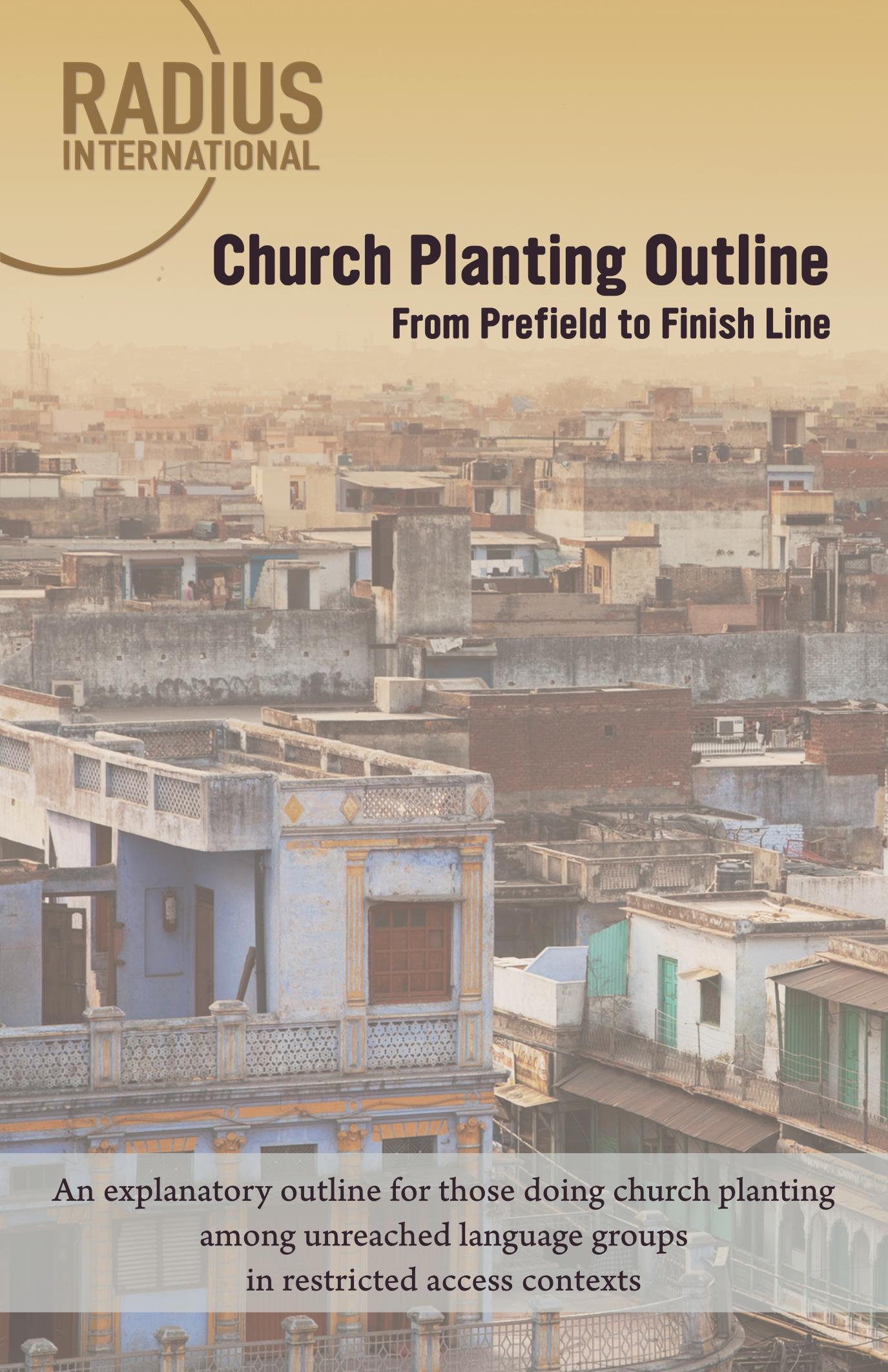Radius Church Planting Outline