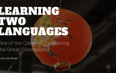 Learning Two Languages: One of the Costs of Finishing the Great Commission