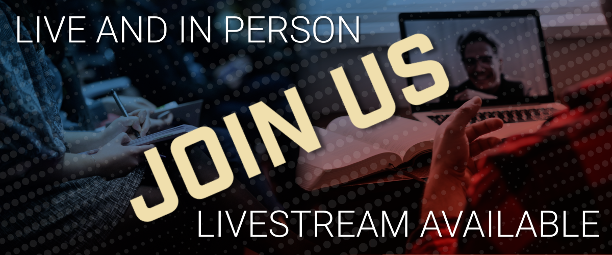 Join us in person or via live stream